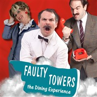 Faulty Towers The Dining Experience + VIP Show