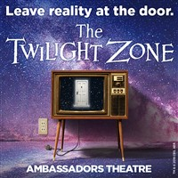 The Twilight Zone, Ambassadors Theatre
