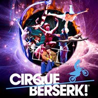 Cirque Beserk at G Live, Guildford .
